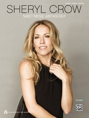 Sheryl Crow: Sheet Music Anthology
