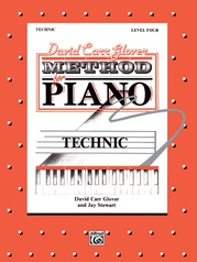 David Carr Glover Method for Piano: Technic, Level 4