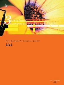 3 Dixieland for Saxophone Quartet