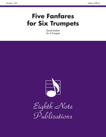 Five Fanfares for Six Trumpets