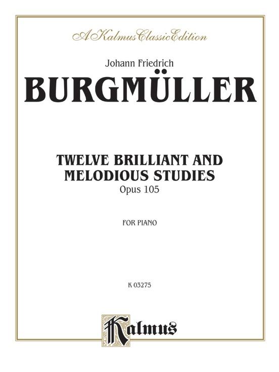 Twelve Brilliant and Melodious Studies, Opus 105