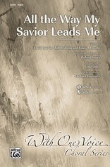 All the Way My Savior Leads Me