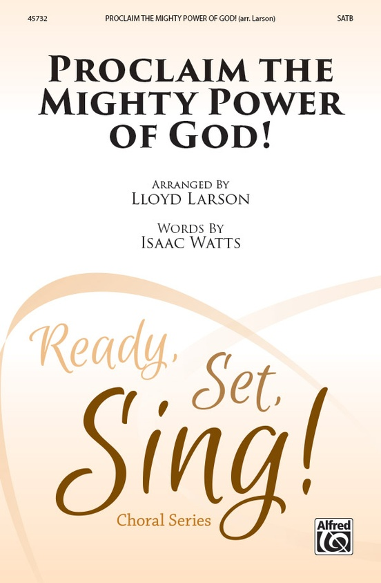Proclaim the Mighty Power of God!