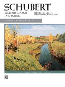 Schubert, Military March in D Major, Opus 51, No. 1