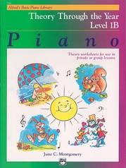 Alfred's Basic Piano Library: Theory Through the Year Book 1B