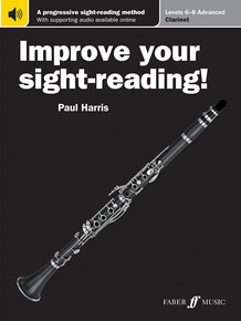 Improve Your Sight-Reading! Clarinet, Levels 6-8 (Advanced)