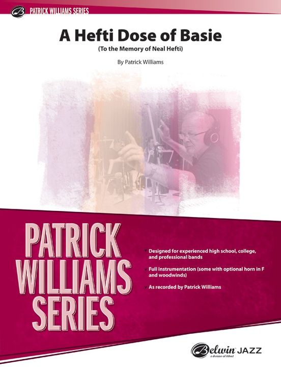 A hefti dose of basie jazz ensemble conductor score parts to the memory of neal nefti by patrick williams jazz ensemble conductor score fandeluxe Images