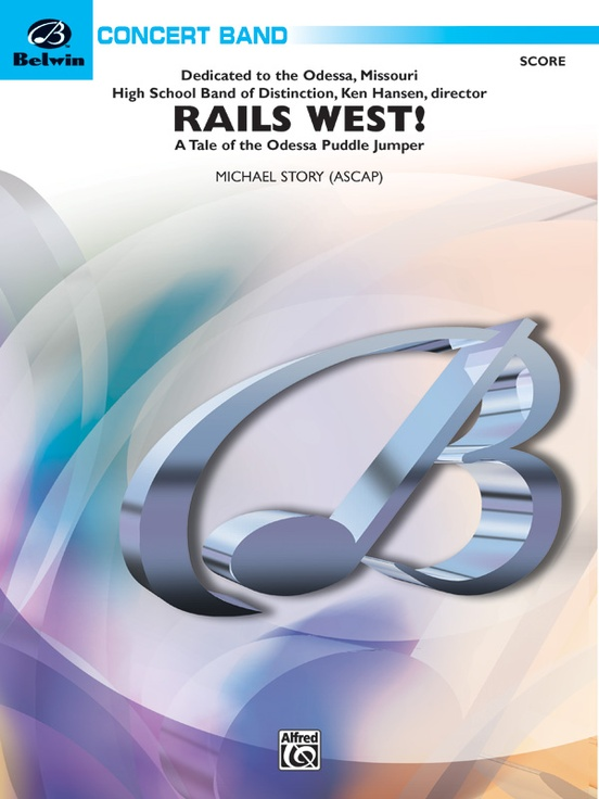 Rails West! (A Tale of the Odessa Puddle Jumper)