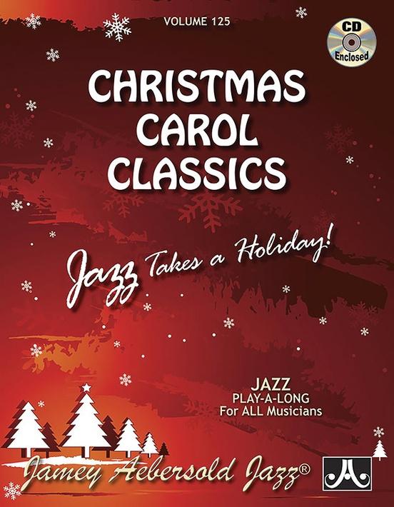 Christmas Carol Book.Jamey Aebersold Jazz Volume 125 Christmas Carol Classics