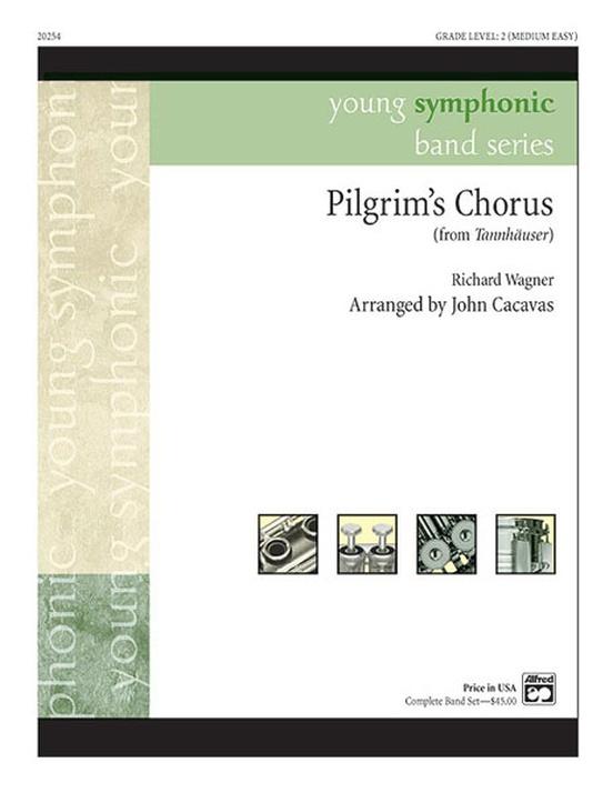 Pilgrims Chorus From Tannhuser Richard Wagner