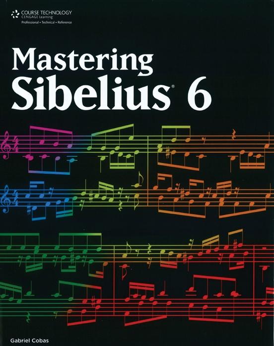 Mastering Sibelius 6