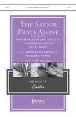 The Savior Prays Alone