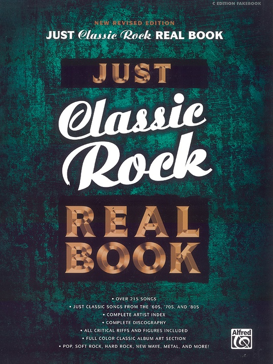 Just Classic Rock Real Book Revised