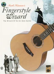 Acoustic Masters Series: Mark Hanson's Fingerstyle Wizard -- The Wizard of Oz for Solo Guitar