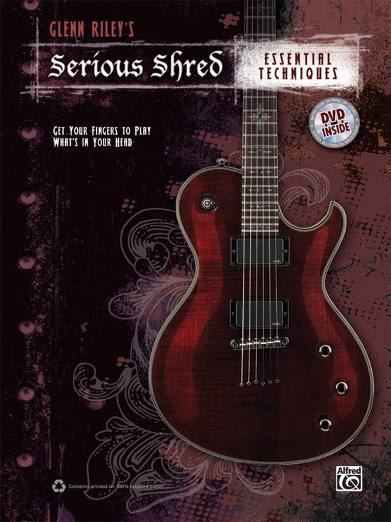 glenn riley s serious shred essential techniques guitar book dvd