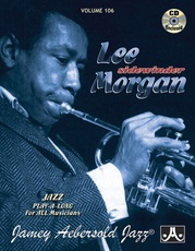 Jamey Aebersold Jazz, Volume 106: Lee Morgan