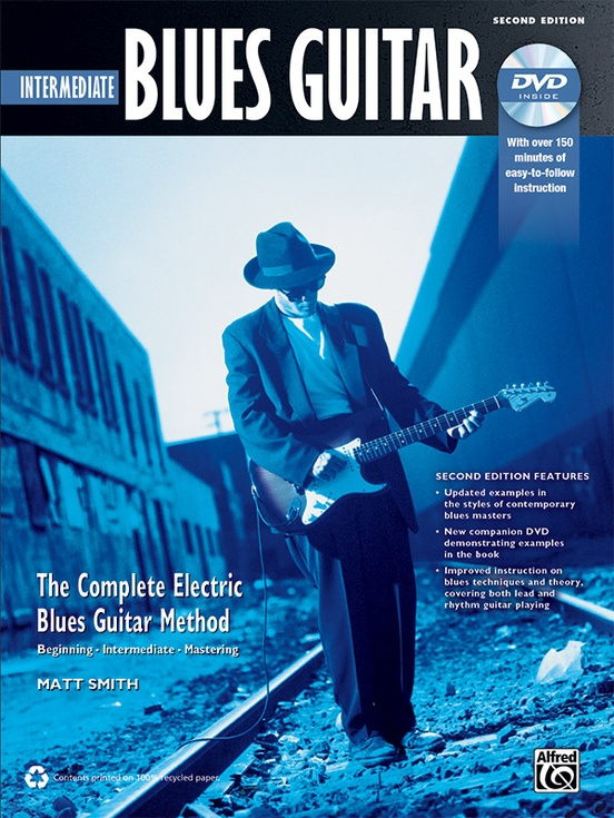 The Complete Blues Guitar Method: Intermediate Blues Guitar (Second Edition)