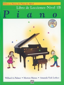 Alfred's Basic Piano Library: Spanish Edition Lesson Book 1B