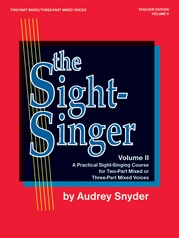 The Sight-Singer, Volume II for Two-Part Mixed/Three-Part Mixed Voices