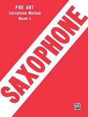 Pro Art Saxophone Method, Book I