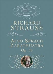 Also Sprach Zarathustra, Opus 30