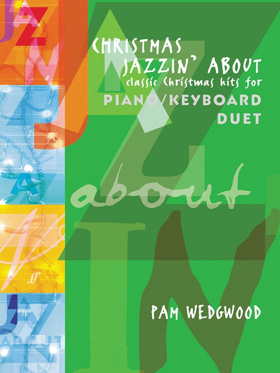 Christmas Jazzin' About for Piano Duet