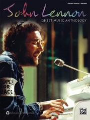 John Lennon: Sheet Music Anthology
