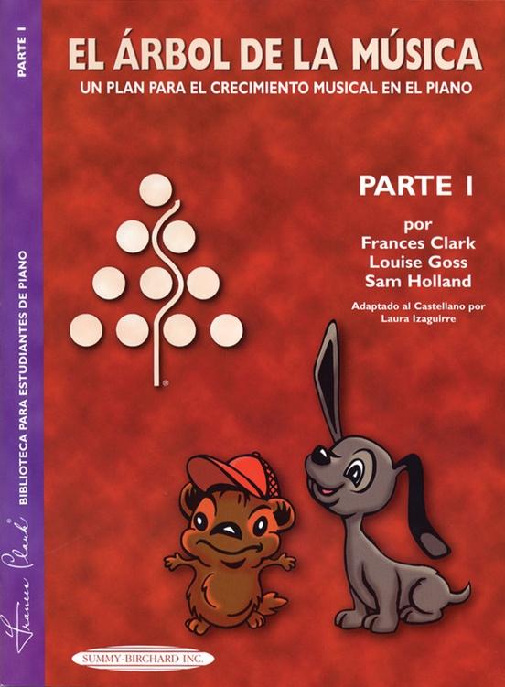 The Music Tree: Spanish Edition Student's Book, Part 1 (El Árbol de la Música)