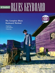 The Complete Blues Keyboard Method: Intermediate Blues Keyboard