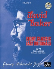 Jamey Aebersold Jazz, Volume 10: David Baker