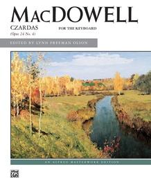 MacDowell: Czardas, Opus 24, No. 4
