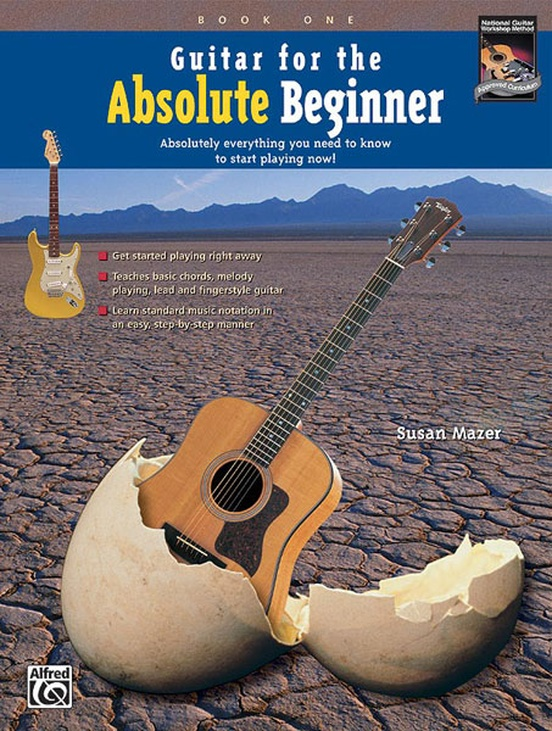 Guitar for the Absolute Beginner, Book 1