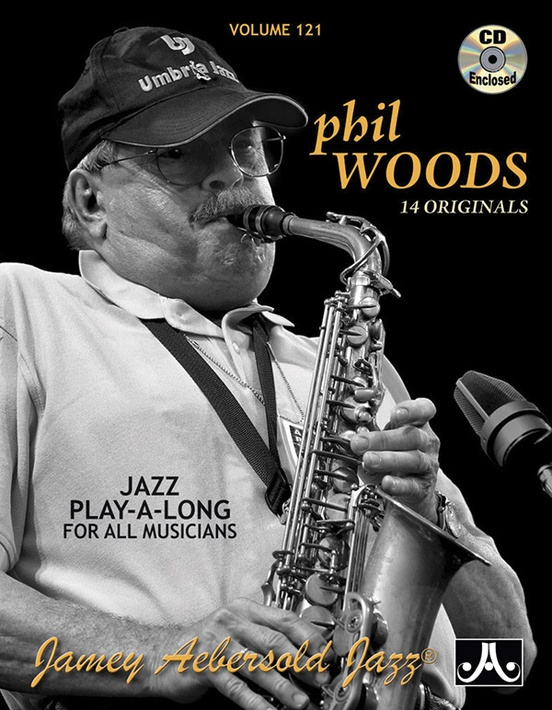 Jamey Aebersold Jazz, Volume 121: Phil Woods