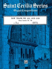 Now Thank We All Our God (from Cantata No. 79)