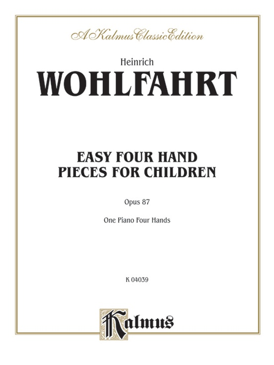 Easy Four Hand Pieces for Children, Opus 87