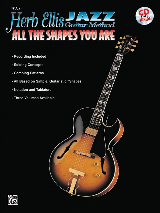 The Herb Ellis Jazz Guitar Method: All the Shapes You Are