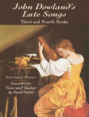 Lute Songs: Third and Fourth Books with Original Tablature