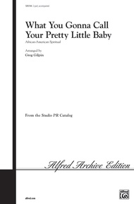 What You Gonna Call Your Pretty Little Baby
