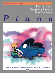 Alfred's Basic Piano Library: Recital Book Complete 1 (1A/1B)