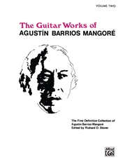 Guitar Works of Agustín Barrios Mangoré, Vol. II