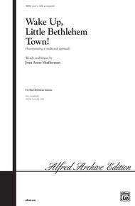 Wake Up, Little Bethlehem Town!