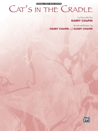 Cat\'s in the Cradle: Harry Chapin   Piano/Vocal/Chords Sheet Music