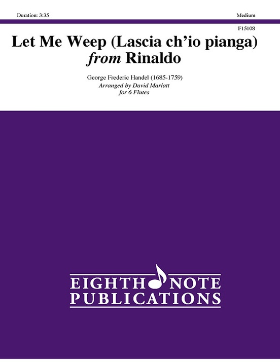 Let Me Weep (Lascia ch'io pianga) from Rinaldo