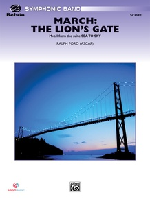 March: The Lion's Gate (Movement 1 from <I>Sea to Sky</I>)