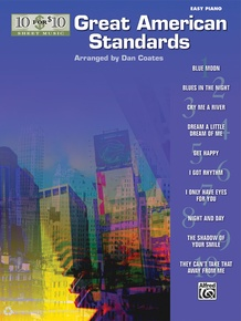 10 for 10 Sheet Music: Great American Standards