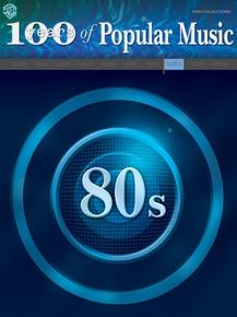 100 Years of Popular Music: 80s