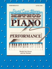 David Carr Glover Method for Piano: Performance, Level 1