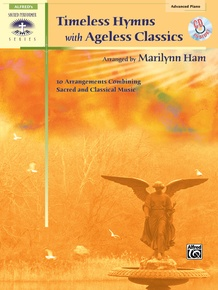 Timeless Hymns with Ageless Classics