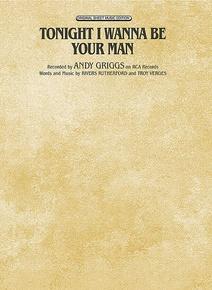 Tonight I Wanna Be Your Man