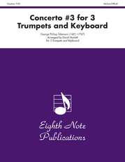 Concerto #3 for 3 Trumpets and Keyboard